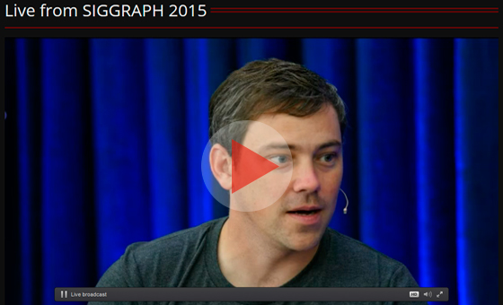 Watch SIGGRAPH 2015 Live Stream