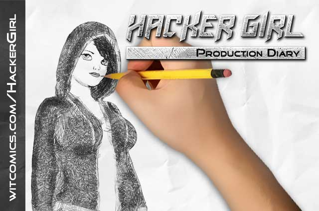 Hacker Girl Comic Production Diary