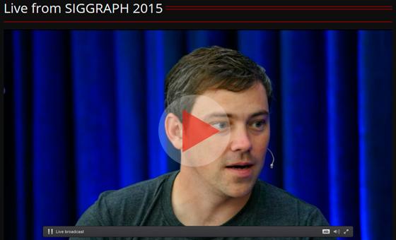 Watch SIGGRAPH 2015 Live Stream
